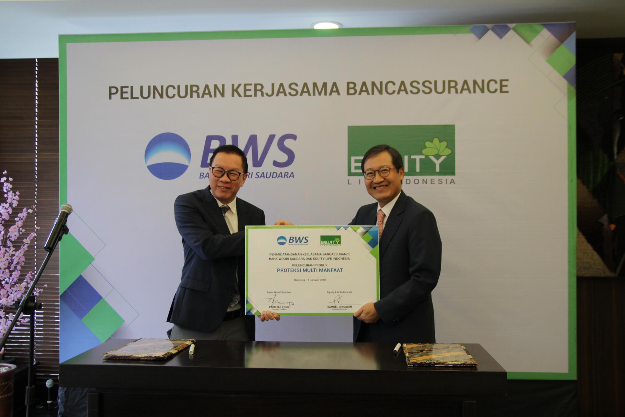 Bank Woori Saudara dan Equity Life Indonesia Jalin Kemitraan Strategis untuk Memenuhi Kebutuhan Proteksi dan Investasi Nasabah dengan Memasarkan Produk Bancassurance, Proteksi Multi Manfaat
